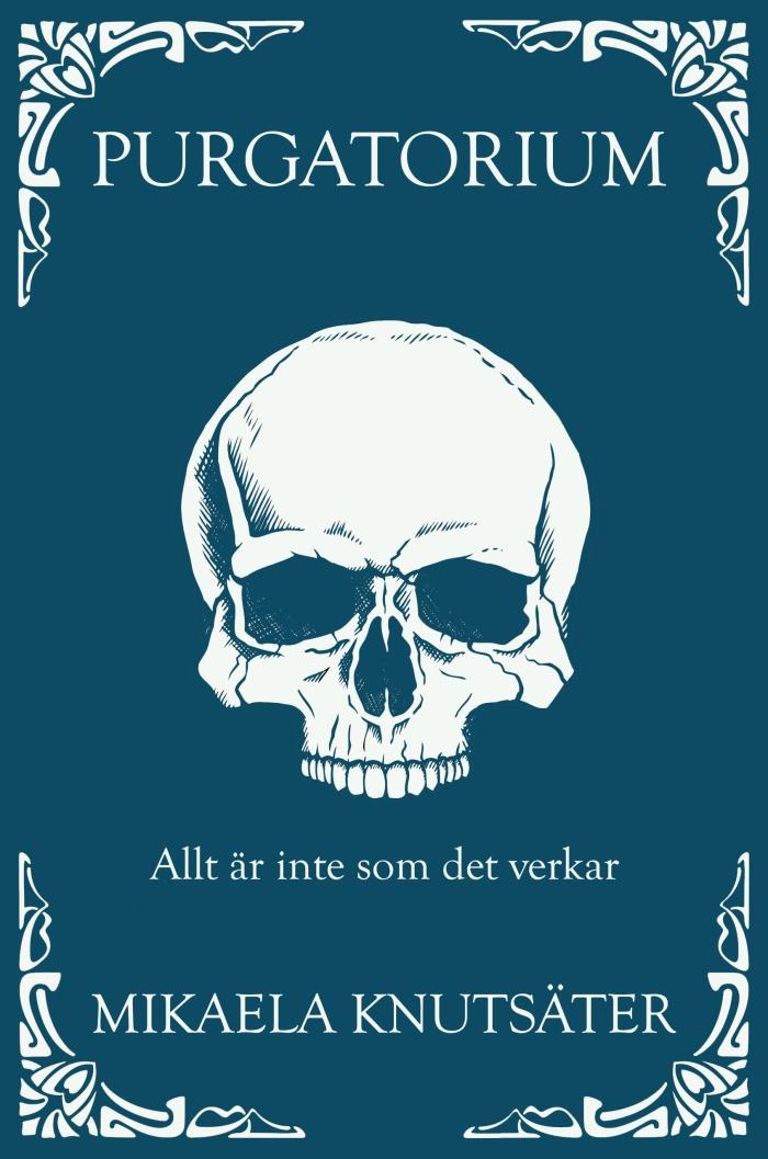 Purgatorium, av Mikaela Knutsäter